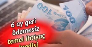 6 ay geri ödemesiz temel ihtiyaç kredisi başvurusu ne zaman sonuçlanacak? Ziraat Bankası, Halkbank ve Vakıfbank kredi onay tarihi