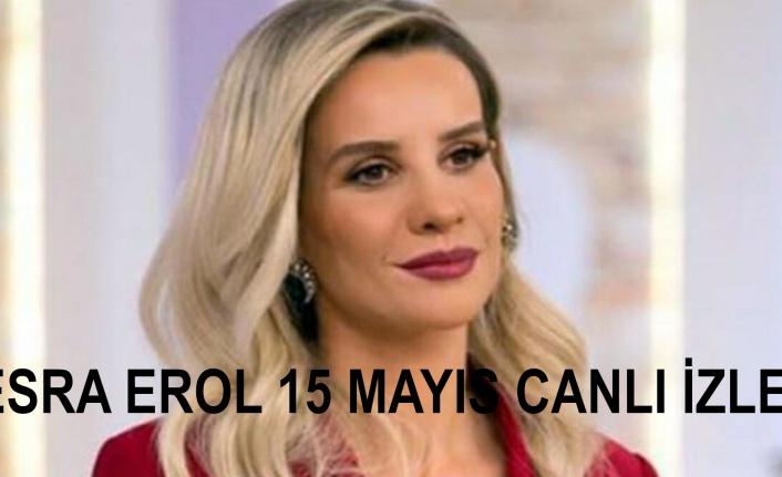 Esra Erol 15 Mayıs Canlı İzle! ATV Esra Erol'da 15 Mayıs Cuma Bölümü Canlı İzle! | Canlı TV İzle