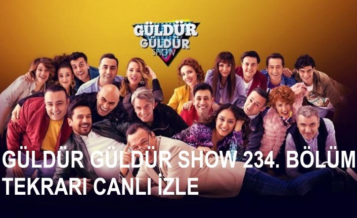 Güldür Güldür Show 16 Mayıs 234. Bölüm Tekrarı Canlı İzle | Canlı TV İzle