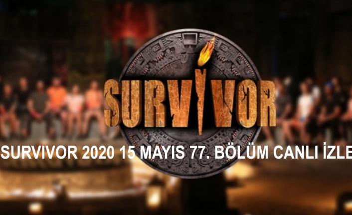 Survivor Ünlüler-Gönüllüler 15 Mayıs Cuma 77. Bölümü Canlı İzle!   Canlı TV İzle