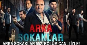 Arka Sokaklar 15 Mayıs Cuma 552. Bölüm Canlı İzle! | Canlı TV İzle