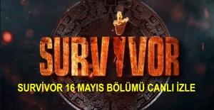 Survivor Ünlüler Gönüllüler 16 Mayıs Bölümü Canlı İzle! Survivor Canlı İzle! | Canlı TV İzle